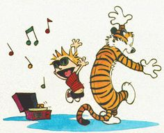 Every time I see this picture of Calvin and Hobbes, I imagine myself and Bearly doing the same thing.