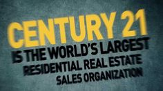 CENTURY 21 is the world largest real estate sales organization