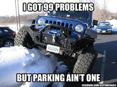 I saw this and it made me miss Tim's jeep. I'm thinking he may need to replace Big D with a jeep. They are just too much fun.