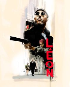 346 Best Leon The Professional Images In 2019 Leon The