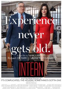 "The Intern -  Beautiful movie!  Old school advises today's ""New"" school"