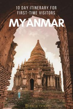 10 days in Myanmar for first time visitors Bagan, Mandalay, Myanmar Travel, China Travel, Wanderlust Travel, Travel Around The World, Cool Places To Visit, Southeast Asia, Trip Planning