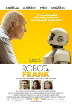 Robot & Frank , starring Peter Sarsgaard, Frank Langella, Susan Sarandon, Liv Tyler. Set in the near future, an ex-jewel thief receives a gift from his son: a robot butler programmed to look after him. But soon the two companions try their luck as a heist team. #Comedy #Crime #Drama #Sci-Fi