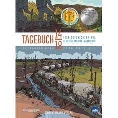 Tagebuch 14-18 : Vier Geschichten aus Deutschland und Frankreich - Unser Debüt, für das wir für den Deutschen Jugendliteraturpreis 2015 nominiert waren und im selben Jahr den deutsch-französischen Preis der Kreativ- und Kulturwirtschaft bekamen!