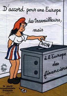 1972 : Cette affiche a été réalisée par François Lejeune dit Jean Effel, à l'occasion du referendum d'avril sur l'elargissement de l'Europe. Vintage Poster, Eiffel, France, Europe, Bagnolet, Disney Princess, History, Disney Characters, Avril