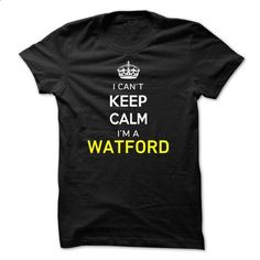 I Cant Keep Calm Im A WATFORD - #gifts for guys #inexpensive gift
