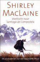 Shirley MacLaine - Voettocht naar Santiago de Compostela.  Verslag van de spirituele voetreis van de Amerikaanse filmster naar Santiago de Compostela in 1994, waarbij ze diverse ontmoetingen heeft met mensen uit haar vorige levens.