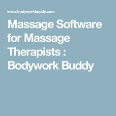 Massage Software for Massage Therapists : Bodywork Buddy