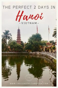 Wanting to make the most of your time in Hanoi, Vietnam? The perfect 2 days in Hanoi captures everything from exploring the Old Quarter to enjoying Bia Hoi. Visit Vietnam, Hanoi Vietnam, Vietnam Travel Guide, Asia Travel, Travel Guides, Travel Tips, Travel Info, Travel Destinations, Koh Tao