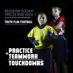 Register for the 2013 Flag Football season! Price go up November 1. See you on the gridiron! Marana, AZ