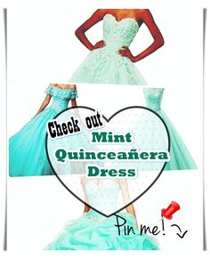Find the very best Mint quinceanera dresses in the area of yours! Find Mint quinceanera dresses as well as where to get them! Mint Quinceanera Dresses, Quinceanera Party, Mint Dress, Dress Up, Fashion And Beauty Tips, Young Female, Dress First, Event Planning, Beauty Hacks