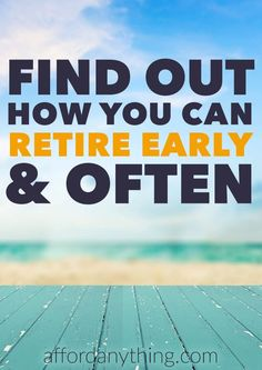 It might sound crazy, but retirement may be within your reach. It might not be retirement in the traditional sense as most people view it, but it's still possible to experience financial freedom earlier than later. Discover how you can take a mini-retirement, semi-retire, or retire early!