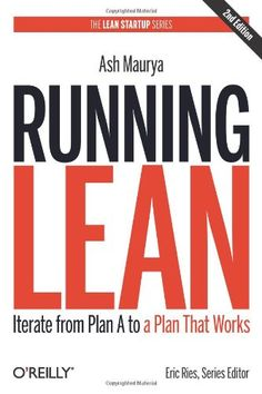 Running Lean: Iterate from Plan A to a Plan That Works (Lean (O'Reilly)) von Ash Maurya http://www.amazon.de/dp/1449305172/ref=cm_sw_r_pi_dp_-mjwub10EQNVJ