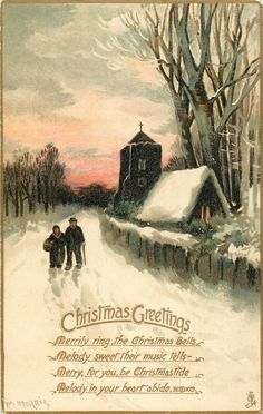 """Man and woman walking through snow, with church behind them.  """"Merrily ring the Christmas bells, melody sweet their music tells, Merry for you be Christmastide, melody in your heart abide."""""""