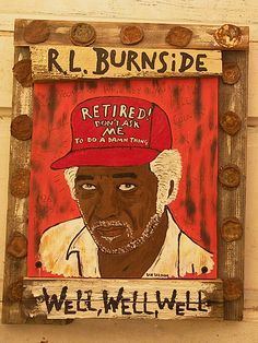 R.L. Burnside by Portland, Ore. artist Dan Dalton