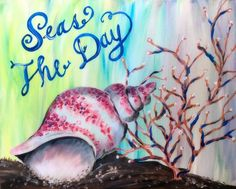 Seas The Day Conch by Julia Johnston - Paint Nite Summer Painting, Paint And Sip, Art N Craft, Painting Tools, Paint Party, Learn To Paint, Pictures To Draw, Canvas Art, Canvas Paintings