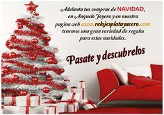 Adelanta tus compras de navidad en Anquelo Joyero o en www.relojesplatayacero.com