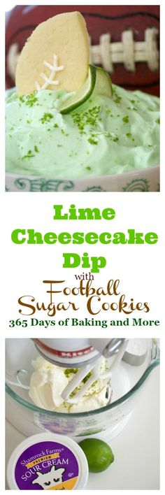 This Lime Cheesecake Dip made with cream cheese, confectioners' sugar, @ShamrockFarms sour cream, lime juice and gelatin pairs perfectly with Football Sugar Cookies and some fresh fruit. It's the perfect Game Day treat and you'll be voted MVP! #ad