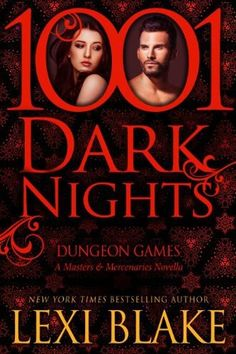 Dungeon Games (Masters and Mercenaries, #6.5) by Lexi Blake