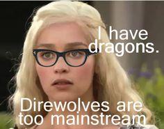 Hipster Daenerys Targaryen #gameofthrones #Hipster
