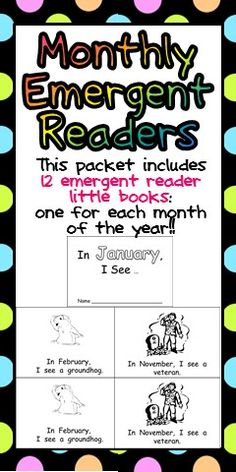 "This packet includes 12 emergent reader little books: one for each month of the year!!   Each book is ten pages long and follows the pattern   ""In January, I see a ________________.""   This set is a great way to practice early reading skills, while also building an awareness of the months of the year. It would be a great addition to your calendar routine!  $"