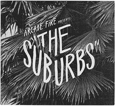 Arcade Fire - The Suburbs album cover #design #music #arcadefire
