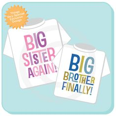 Set of Two, Boys and Girls Sibling Big Sister Again and Big Brother Finally Tee Shirts or Onesies, Pregnancy Announcement