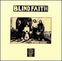 Blind Faith's only album August 1969.  English blues rock band.  Eric Clapton, Ginger Baker, Steve Winwood and Ric Grech. They were stylistically similar to the bands in which Winwood, Baker, and Clapton had most recently participated, Traffic and Cream.