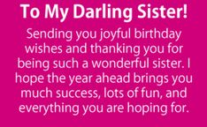 Birthday Message For Younger Sister Precious sis, no matter how many we quarrel over unimportant items, deep in my mind I understand that you honestly care Happy Birthday Little Sister, Birthday Greetings For Sister, Birthday Messages For Sister, Message For Sister, My Sweet Sister, Sister Day, Sister Birthday Quotes, Birthday Wishes Funny, Happy Birthday Fun