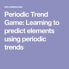 1000 images about chemistry trends on pinterest for Ptable games
