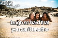 Laugh so hard that you can't breathe. Bucket List For Girls, Cant Breathe, Before I Die, Laughing So Hard, Summer Fun, Make Me Smile, Challenges, Teen, Joy