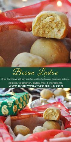 Besan Ladoo (eggless, gluten-free, 6 ingredients) – Honey, Whats Cooking