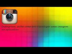 Instagram Saiba Como Pré Visualizar Uma Imagem No Aplicativo Android ♡ ♥
