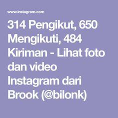 314 Pengikut, 650 Mengikuti, 484 Kiriman - Lihat foto dan video Instagram dari Brook (@bilonk)