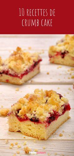 10 recettes faciles de crumb cake : le gâteau à la fois cake et crumble ! #recette #recettefacile #cuisine #crumbcake #cake #crumble