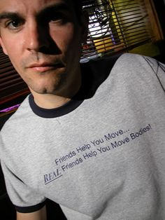 """T-shirt says, """"Friends help you move, real friends help you move bodies!"""" #gift #mortician #funeral director, funeral home"""