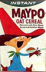 I want my Maypo!