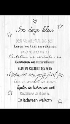 Warme klasregels. Wie wil nu niet in deze klas zitten? Happy B Day, Happy Kids, Teaching Quotes, Quote Of The Week, Paper Trail, School Quotes, S Quote, Speech And Language, Quotes For Kids
