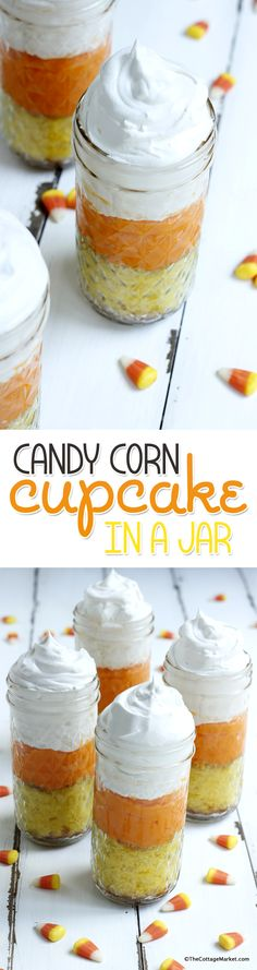 Candy Corn Cupcakes in a Jar - The Cottage Market (Creative Baking Mason Jars)