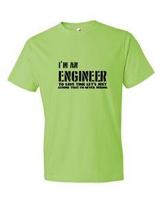 I am an Engineer Short Sleeve T-shirt