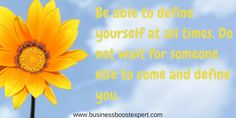 Always be able to define yourself. #Quote