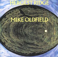 Mike Oldfield - Hergest Ridge (Part 1 Complete) My sleep now music . Pop Albums, Best Albums, Music Albums, Cover Band, Lp Cover, Best Album Art, Mike Oldfield, New Age Music, Rock Album Covers