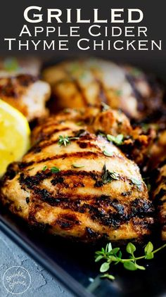 This Grilled Apple Cider Thyme Chicken is juicy and full of flavour, slightly sweet from the cider but with a wonderful floral note and savoury grilled flavour. Recipe by Sprinkles and Sprouts | Delicious food for easy entertaining #grilling #BBQ #grilledchicken #summerrecipe