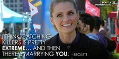"""""""I think catching killers is pretty extreme...and then there's marrying you."""" Beckett to Castle, Castle TV show quotes   #scorpion  #kurttasche  #successwithkurt"""
