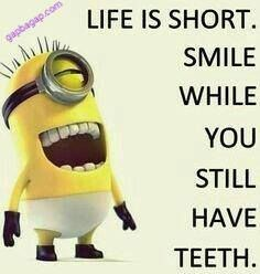 Funny life is short joke by Minions