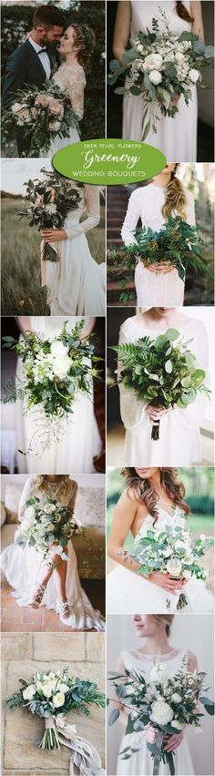 Greenery wedding bouquets and flowers / http://www.deerpearlflowers.com/greenery-wedding-decor-ideas/