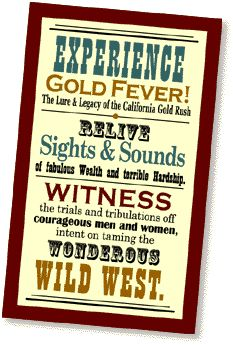 Gold Fever! California Gold Rush Museum's Interactive Website