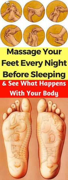Massage your feet every night before sleeping, and see what happens with your body – leanhealthfitness