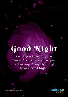 ** I you have only the Sweet every time you fall asleep. Sleep tight and have a Good ** Good Night Prayer Quotes, Beautiful Good Night Quotes, New Good Night Images, Romantic Good Night Image, Good Night Msg, Good Night Thoughts, Good Night Wishes, Good Night Sweet Dreams, Good Night Massage