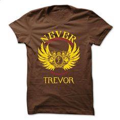 NEVER UNDERESTIMATE THE POWER OF TREVOR - #T-Shirts #funny tees. ORDER NOW => https://www.sunfrog.com/Names/NEVER-UNDERESTIMATE-THE-POWER-OF-TREVOR.html?60505